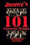 Jimmy's 101 Favorite Drinks