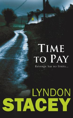 (Time to Pay: Another Sensational thriller from the critically acclaimed author of Cut Throat and Time to Pay )