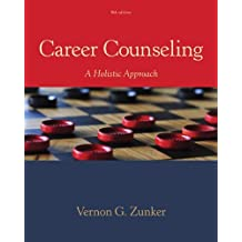 Career Counseling: A Holistic Approach (MindTap Course List)