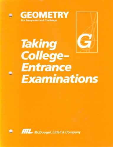 Geometry for Enjoyment and Challenge: Taking College-Entrance Examinations (Includes answer key)