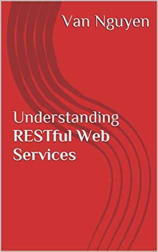 Understanding RESTful Web Services