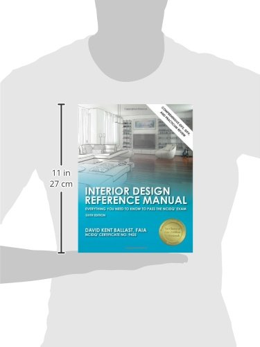 Interior Design Reference Manual Everything You Need To Know Pass The NCIDQR Exam David Kent Ballast 8601400212011 Books