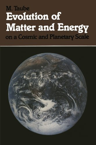 Evolution of Matter and Energy on a Cosmic and Planetary Scale