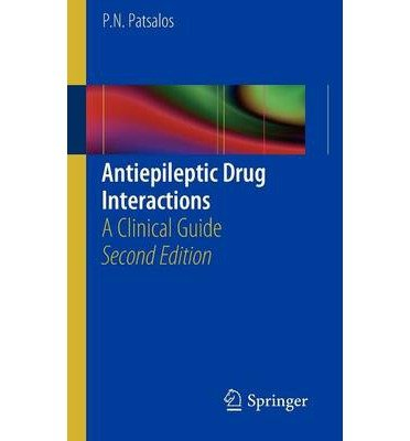[(Antiepileptic Drug Interactions: a Clinical Guide)] [Author: Philip N. Patsalos] published on (January, 2013) pdf