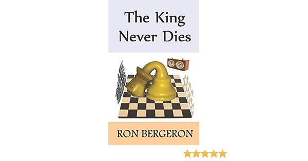 The King Never Dies: Amazon.es: Bergeron, Ron: Libros en ...