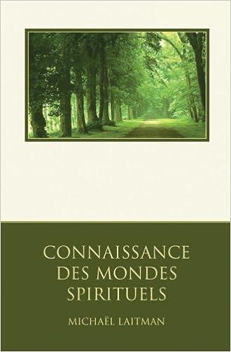 Amazon Fr Connaissance Des Mondes Spirituels Un Guide De
