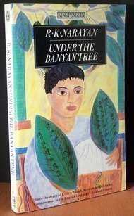 Under the Banyan Tree and Other Stories (King Penguin), Narayan, R. K.