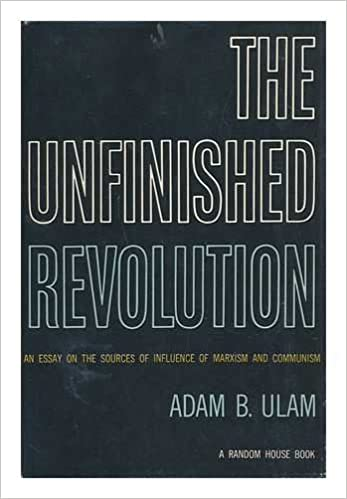 Swimming Essays The Unfinished Revolution An Essay On The Sources Of Influence Of Marxism  And Communism Adam B Ulam Amazoncom Books The Importance Of Learning English Essay also Essay About Students The Unfinished Revolution An Essay On The Sources Of Influence Of  Essay On Industrial Revolution