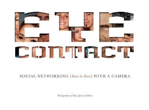 Download Eye Contact: Social Networking (Face to Face) with a Camera pdf epub