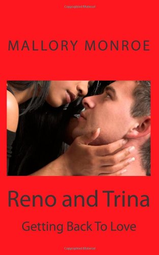Read Online Reno and Trina: Getting Back to Love (Mob Boss Series) (Volume 9) pdf epub