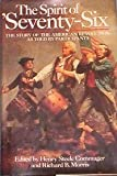 img - for The Spirit of 'Seventy-Six: The Story of the American Revolution as told by Participants book / textbook / text book