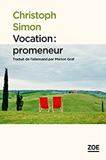 Vocation : promeneur