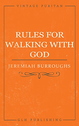 - Rules for Walking with God (Vintage Puritan)