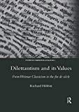 Dilettantism and Its Values