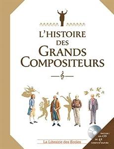 """Afficher """"L'histoire des grands compositeurs"""""""