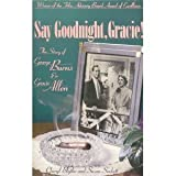 Say Good Night, Gracie!, Cheryl Blythe and Susan Sackett, 1559580194