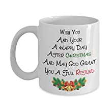 HAPPY DAY AFTR CHRISTMAS - Coffee Mug, Tea Cup, Funny Merry Christmas, Xmas, Santa for Friend, Dad, Father, Mother, Best, Him , Wife, Idea, Quote, Holiday, Papa