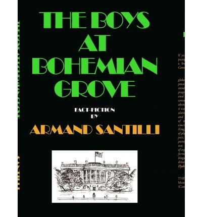 The Boys at Bohemian Grove (Hardback) - Common pdf