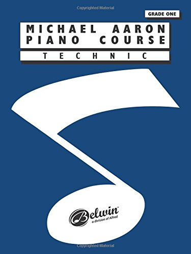 Michael Aaron Piano Course: Technic Grade 1: 0