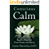 Conscious Calm: Keys to Freedom from Stress and Worry