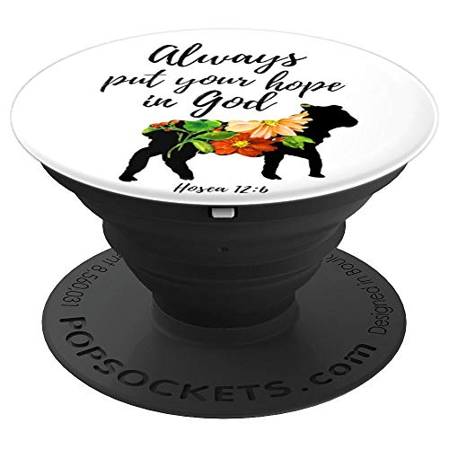 Put Hope In God - Cell Phone Mount & Hand Holder Knob 6847 - PopSockets Grip and Stand for Phones and Tablets