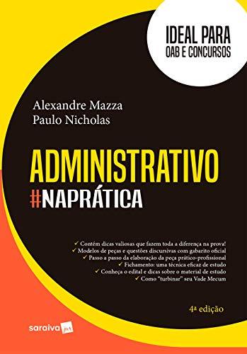 Administrativo #naPrática - Ideal para OAB e Concursos