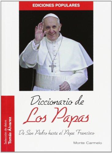 Descargar Libro Dicciónario De Los Papas Tomás Álvarez