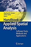 img - for Manfred M. Fischer: Handbook of Applied Spatial Analysis : Software Tools, Methods and Applications (Hardcover); 2010 Edition book / textbook / text book