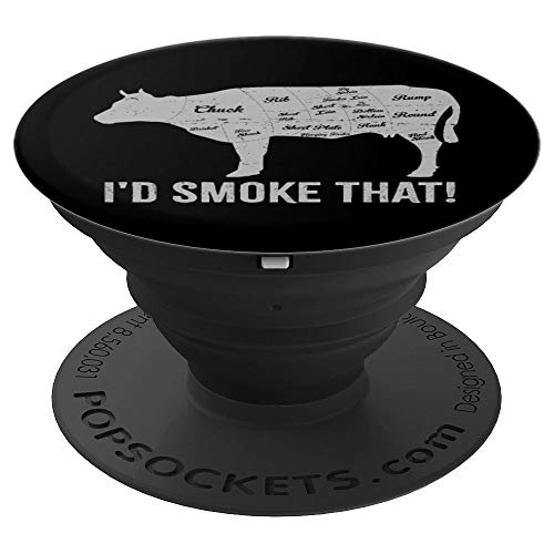 - I'd Smoke That Cow BBQ Grilling Fathers Day - PopSockets Grip and Stand for Phones and Tablets