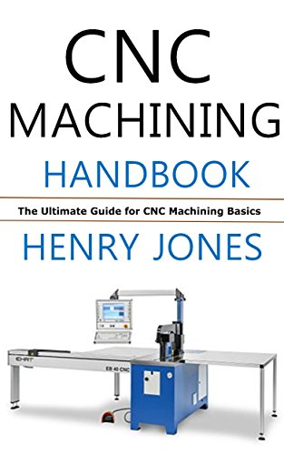 D0wnl0ad Pdf Epub Cnc Machining Handbook The Ultimate Guide For