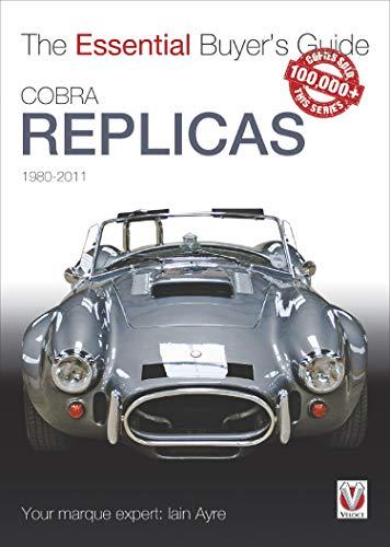 Cobra Replicas: The Essential Buyer's Guide (Essential Buyer's Guide series) ()