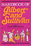 HDBK Gilbertandsullivan, James W. Moore, 080520475X