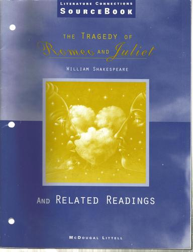 The Tragedy Of Romeo And Juliet And Related Readings Literature