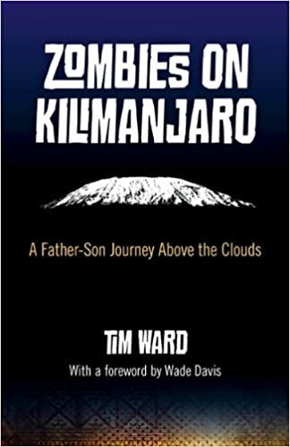 `REPACK` Zombies On Kilimanjaro: A Father/Son Journey Above The Clouds. internet Resort Special protect Massaud