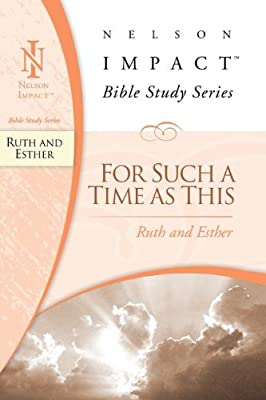 Download PDF Ruth and Esther (Nelson Impact Bible Study Guide)