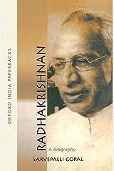 Radhakrishnan: A Biography (Oxford India Paperbacks) Paperback