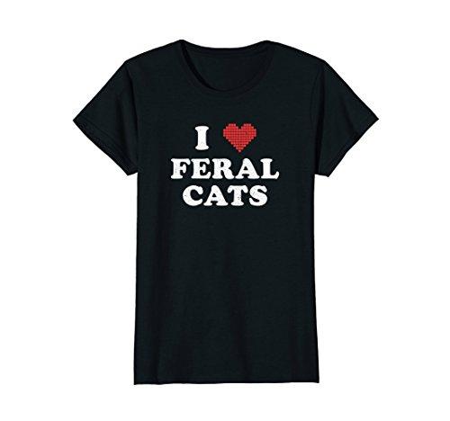 Womens I Love Feral Cats Shirt : Cute Rescue Pet Owner Vet Tech Large Black (Cat Feral Rescue)