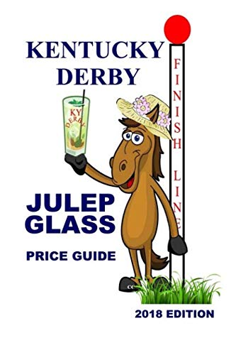 - Kentucky Derby Julep Glass Price Guide