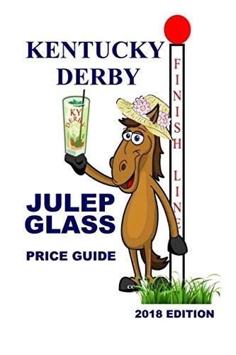 Kentucky Derby Julep Glass Price Guide