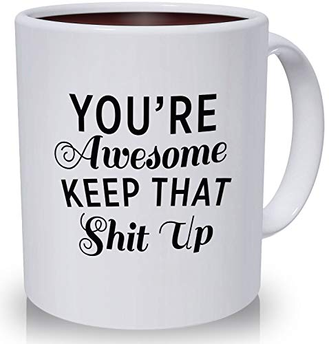 Best Morning Motivation Funny Mugs Gift, You're Awesome Keep That St Up Coffee Mug - Congratulations, Goodbye or Going Away Gift for Coworker   Gifts For Mom, Dad, Boss, Employees & Friends by Party's On Us (Image #8)