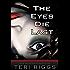 The Eyes Die Last