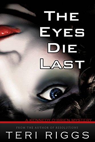 The Eyes Die Last by [Riggs, Teri]