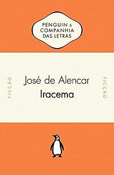Iracema: Lenda do Ceará por [de Alencar, José]
