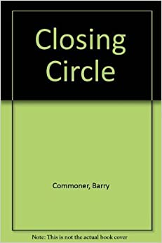 Book The Closing Circle: Nature, Man, and Technology by Commoner, Barry (1980) Mass Market