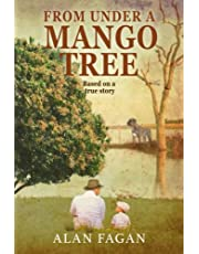 From Under A Mango Tree