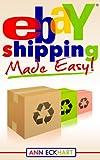 Ebay Shipping Made Easy (2019)