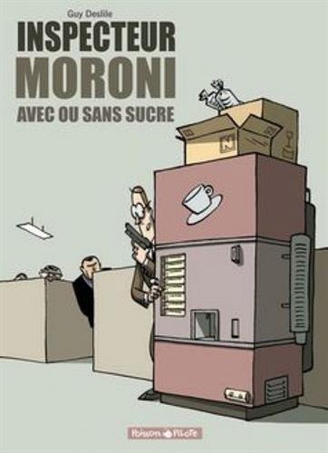 Inspecteur Moroni, tome 2 : Avec ou Sans sucre