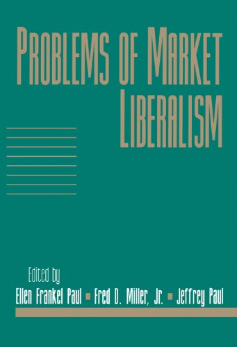 Problems of Market Liberalism: Volume 15, Social Philosophy and Policy, Part 2