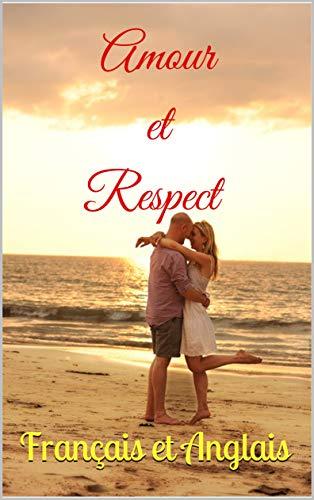 Amazon Com Amour Et Respect Francais Et Anglais