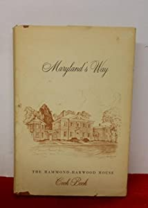 Hardcover Maryland's Way The Hammon-Harwood House Cook Book